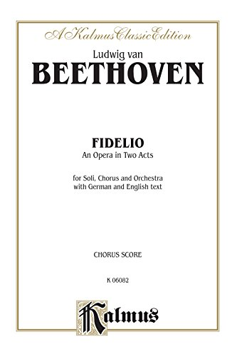 Fidelio German Language Edition, Vocal Score (Kalmus Edition)  (Tapa Blanda)