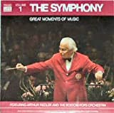 Classical Music : The Symphony: Great Moments of Music, Vol. 1 / Arthur Fiedler And The Boston Pops Orchestra (Time-Life) [VINYL LP] [STEREO]