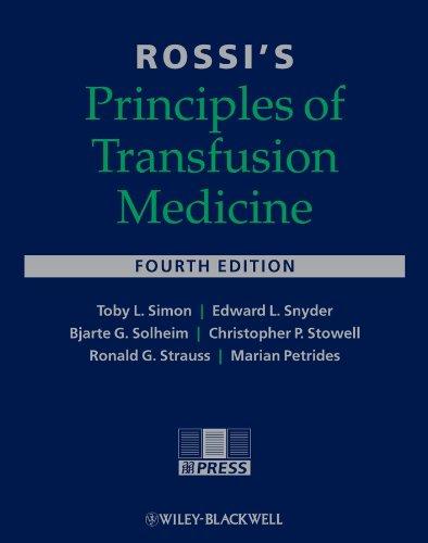 Rossi's Principles of Transfusion Medicine Pdf