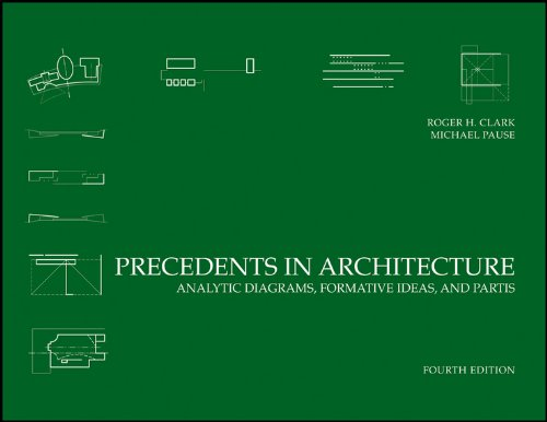 Precedents in Architecture: Analytic Diagrams, Formative Ideas, and ()