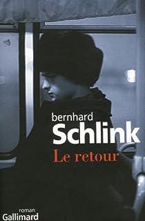 Le retour : roman, Schlink, Bernhard