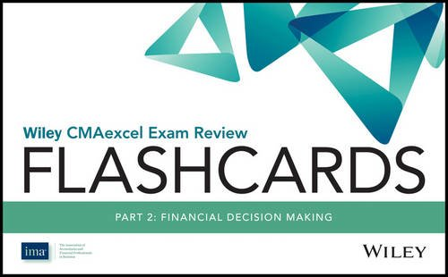 Wiley CMAexcel Exam Review 2017 Flashcards : Part 2, Financial Reporting, Planning, Performance, and Control (Wiley CMA Learning System)