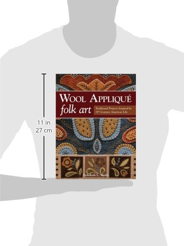 Wool appliqu folk art traditional projects inspired by 19th wool appliqu folk art traditional projects inspired by 19th century american life rebekah l smith 9781607059691 amazon books fandeluxe Document