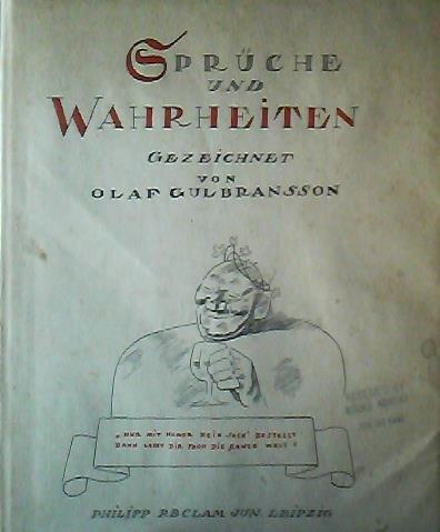 Spruche und Wahrheiten Gezeichnet von Olaf Gulbransson