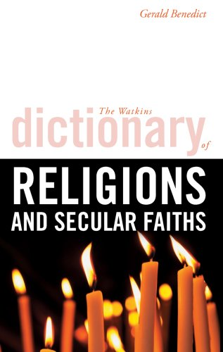 Watkins Dictionary of Religions and Secular Faiths pdf