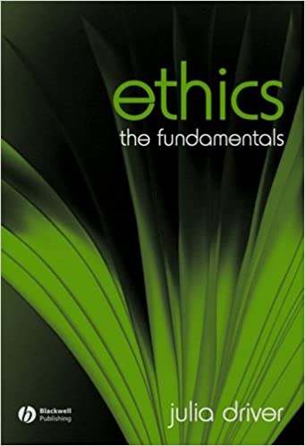 Ethics: The Fundamentals (Fundamentals of Philosophy Book 2