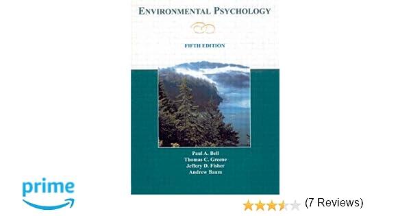Amazon environmental psychology 9780805860887 paul a bell amazon environmental psychology 9780805860887 paul a bell thomas c greene jeffrey d fisher andrew s baum books fandeluxe Gallery