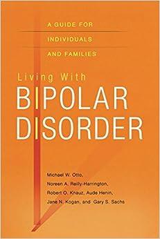Descargar Torrent La Llamada 2017 Living With Bipolar Disorder: A Guide For Individuals And Families PDF Mega