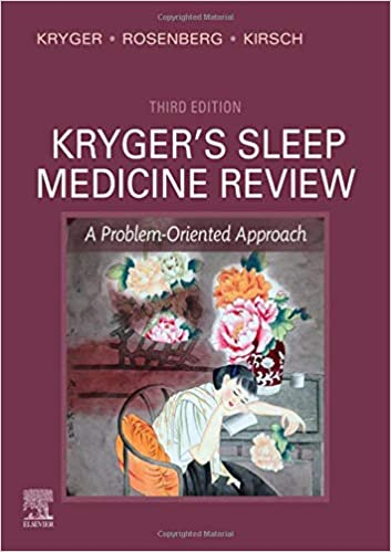 Kryger's Sleep Medicine Review E-Book: A Problem-Oriented Approach, 3rd Edition - Original PDF