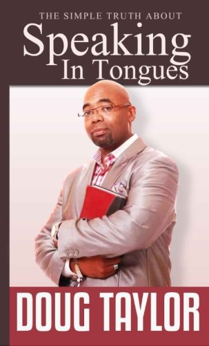 The Simple Truth about Speaking in Tongues