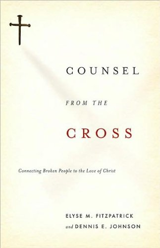 Counsel from the Cross (text only) 1st (First) edition by E. M. Fitzpatrick,D. E. Johnson