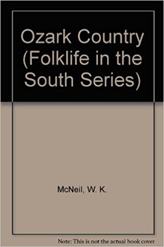 Book Ozark Country (Folklife in the South Series)
