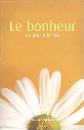 Book BONHEUR UN JOUR A LA FOIS -LE