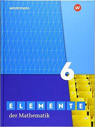 Elemente der Mathematik 6
