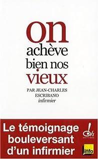 On achève bien nos vieux par Jean-Charles Escribano