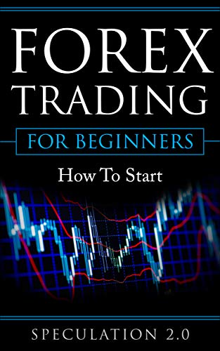 Forex Trading For Beginners: How To Start (Best Forex Training Course)