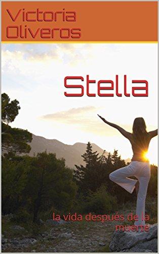 Amazon.com: Stella: la vida después de la muerte (Spanish ...
