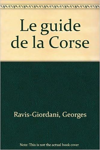Lire un Le guide de la Corse pdf