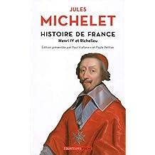 Histoire de France - tome 11 Henri IV et Richelieu (Equateurs poche) (French Edition)