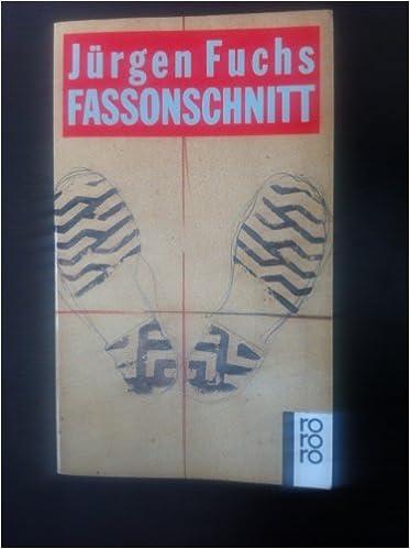 Fassonschnitt Amazon De Jurgen Fuchs Bucher