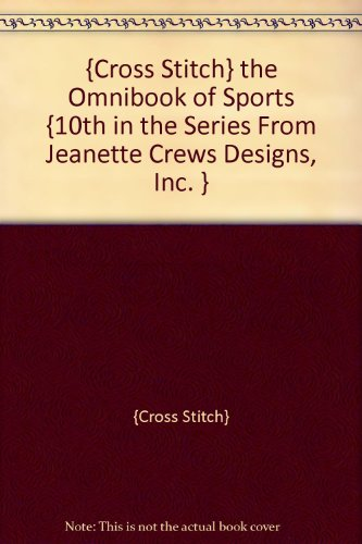The Omnibook of Sports (10th in the Series) Jeanette Crews Designs