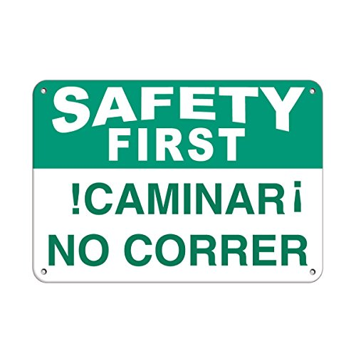 (Seguridad Primero Caminar No Correr Safety Slogans Aluminum Metal Sign 10 in x 14 in Custom Warning & Saftey Sign Pre-drilled Holes for Easy mounting)