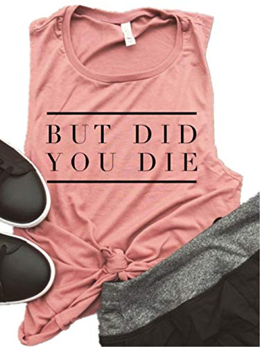 But Did You Die Mauve Muscle Tank Top Women Workout Tank Casual Letters Print Sleeveless Beachbody Racerback (Medium, Light Red) -