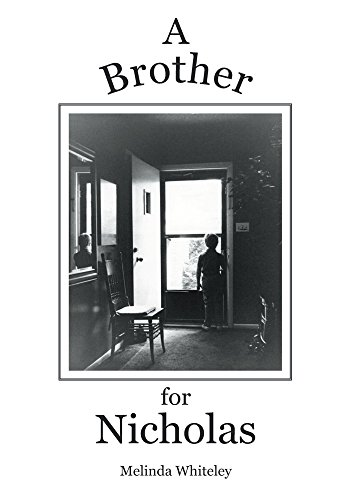 A Brother for Nicholas: A story of love, loss and family
