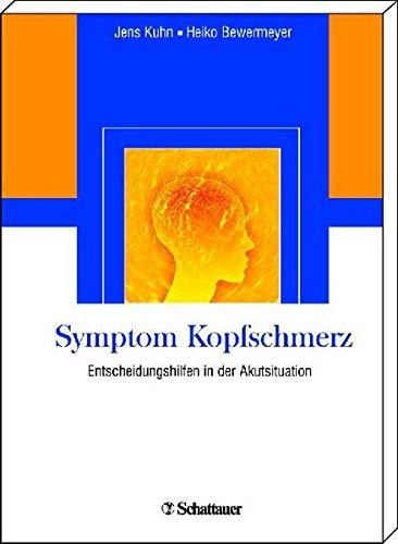 Symptom Kopfschmerz: Entscheidungshilfen in der Akutsituation