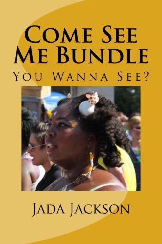 Come See Me Bundle: You Wanna See? PDF
