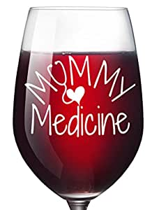 Mommy Medicine Funny Wine Glass for Women - Mom Birthday Gifts or for Best Friend Unique Christmas Gifts Mother's Day - Present Idea For Mother or Wife Girlfriend Sister Coworker and Nurse 16 Oz