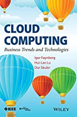 Cloud Computing: Business Trends and Technologies provides a broad introduction to Cloud computing technologies and their applications to IT and telecommunications businesses (i.e., the network function virtualization, NFV). To this end, the ...