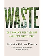 Waste: One Woman's Fight Against America's Dirty Secret
