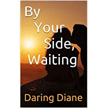 By Your Side, Waiting (Tutus Book 1)