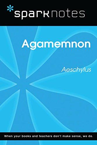Agamemnon (SparkNotes Literature Guide) (SparkNotes Literature Guide Series)