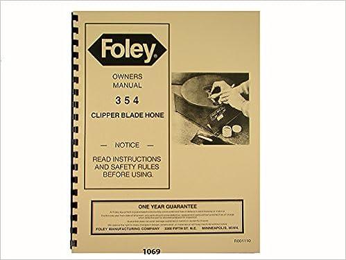 Foley Belsaw Model 354 Clipper Blade Hone Owners Manual
