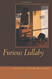 Furious Lullaby (Crab Orchard Series in Poetry)