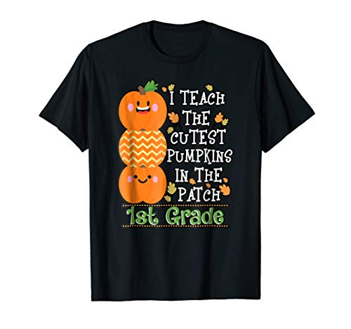 Halloween For First Grade (Halloween Teacher Shirt I Teach Cutest Pumpkins 1st)