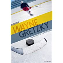 Wayne Gretzky - Hockey Unauthorized & Uncensored (All Ages Deluxe Edition with Videos)