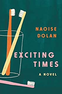 Book Cover: Exciting Times: A Novel