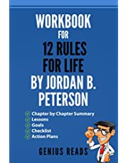 Workbook for 12 Rules for Life by Jordan B. Peterson