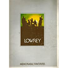 Lowrey : Memorable Favorites [Minit-Music Arrangements For New Organ Owner's]