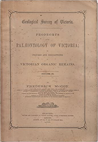Geological Survey of Victoria. Prodromus of the Palæontology of Victoria Decade II