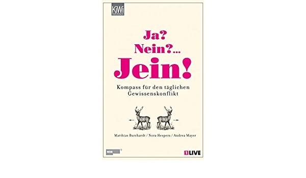 Ja Nein Jein 9783462043617 Amazon Com Books
