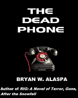 The dead phone kindle edition by bryan alaspa mystery thriller the dead phone by alaspa bryan fandeluxe Gallery
