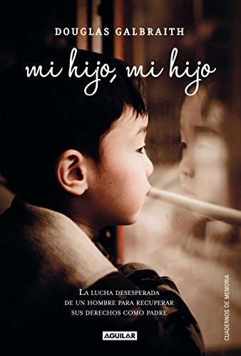 Mi hijo, mi hijo (Spanish Edition) by [Galbraith, Douglas]