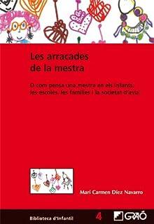 Les arracades de la mestra: 004 (Biblioteca D´Infantil)