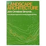 Landscape Architecture, John Ormsbee Simonds, 0070573913