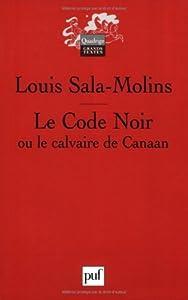 """Afficher """"Le Code noir ou Le calvaire de Canaan"""""""