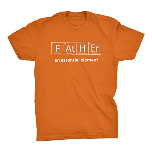 FATHER An Essential Element - Science periodic table Father's Day Gift - T-shirt - Texas Orange